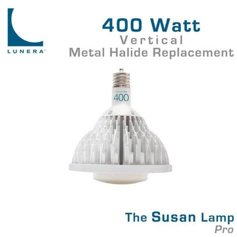 Lunera Susan Led L by Lunera Susan Pro Led 400 Watt Metal Halide Replacement