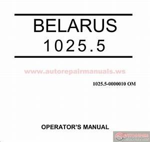 Tractor Belarus 1025 5 Operator U2019s Manual