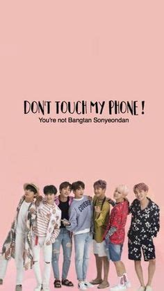 Find images and videos about ⚡🄻🄾🄲🄺 🅂🄲🅁🄴🄴🄽 🅆🄰🄻🄻🄿🄰🄿🄴🅁 ⚡ in 2020 | funny phone. Image result for don't touch my phone unless you are bts wallpaper | Bts wallpaper
