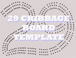 29 cribbage board template With 29 cribbage board template