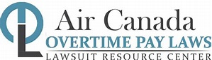 Air Canada Overtime Pay Wage & Hour Laws