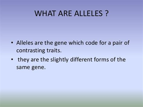 various forms of the same gene are called alleles