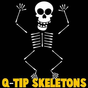 How to make q tip skeletons kids crafts activities for Q tip skeleton template