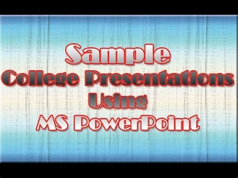 sample college   ms powerpoint youtube