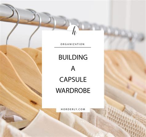 Building A Wardrobe by Horderly