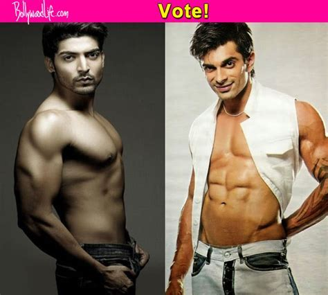 Karan Singh Grover Or Gurmeet Choudhary Whose Shirtless Avatar Looks Sexier Bollywoodlife Com