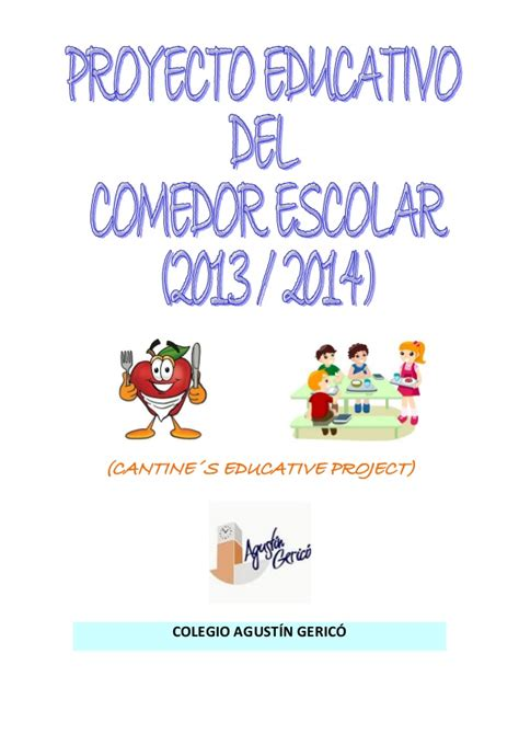 proyecto de comedor escolar proyecto comedor escolar 2013 2014