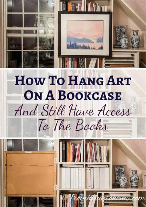 hang art   bookcase    easy access