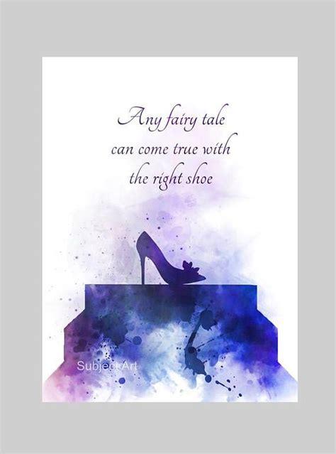 cinderella inspired quote art print illustration shoe