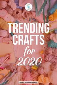 Trending, Crafts, That, Sell, Well, In, 2020