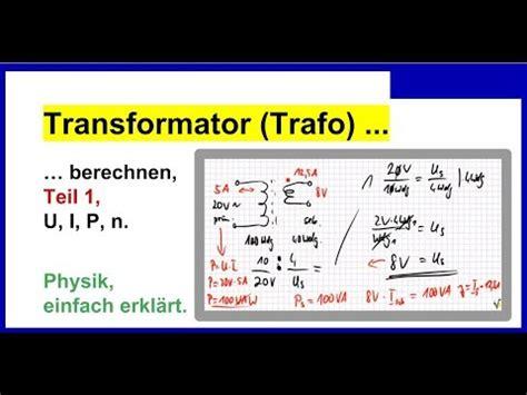 transformator trafo berechnen teil   teil