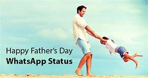 Happy Father's Day 2016 WhatsApp Status and Facebook Status