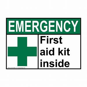 ANSI EMERGENCY First Aid Kit Inside Sign AEE-16664 ...