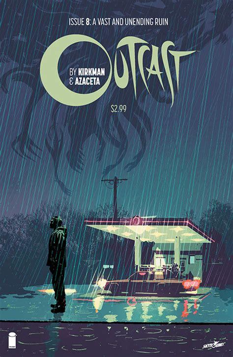 Outcast Image Comics Outcast By Kirkman Azaceta 8 Releases Image Comics