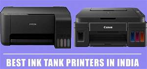 9 Best Ink Tank Printers In India 2020 Reviews  U0026 Buying Guide