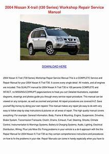 2004 Nissan X Trail T30 Series Workshop Repai By