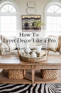how, to, layer, decor, like, a, pro