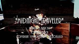 Midnight Traveler - Original Song by John Koellisch ...