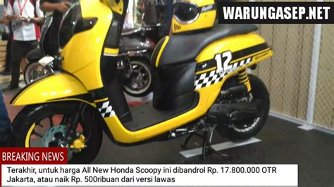 Modif Motor Scopy 2017 by 80 New Scoopy 2017 Modif Kumpulan Modifikasi Motor