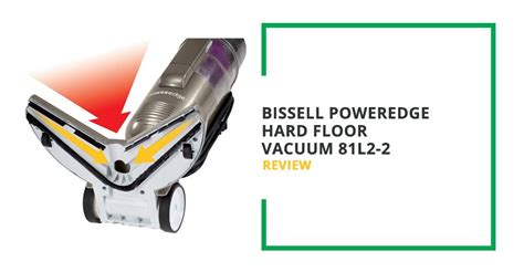 bissell poweredge hardwood floor vacuum bissell poweredge floor vacuum 81l2 2 review