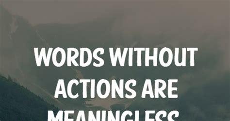 words  actions  meaningless heartfelt love