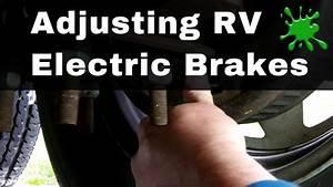 Rv Trailer Electric Brake Adjustment By Bug Smacker