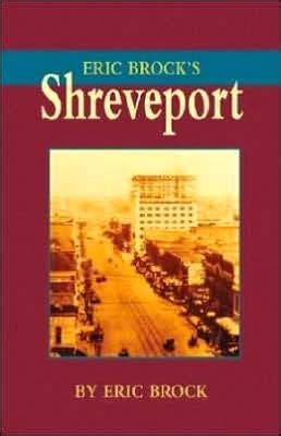 barnes and noble shreveport eric brock s shreveport by eric brock hardcover barnes
