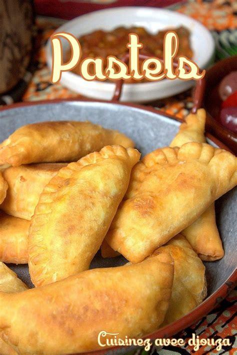 recette pate pour pastel 28 images la cuisine de bernard pastelles au bœuf de mamy coco