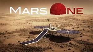 VERSA | Mars One is total bullshit. Why is nobody ...