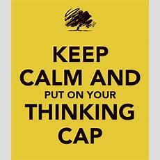 Thinking Cap Quotes Quotesgram