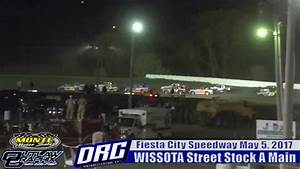 Fiesta City Speedway 5/5/17 WISSOTA Street Stock Races ...