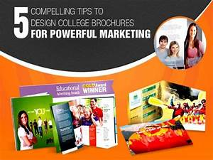 5 Compelling Tips to Design College Brochures for Powerful ...
