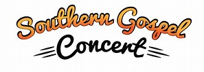 Purchase Online Ticket for Southern Gospel Concert ...