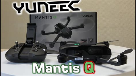 yuneec mantis  intro  youtube