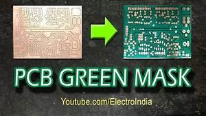 Pcb Solder Green Mask Diy   Hindi   Electronics
