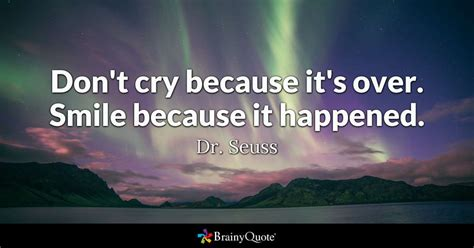 dr seuss dont cry    smile