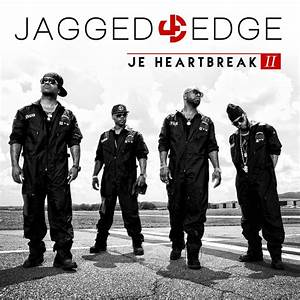 Jagged Edge Reveal 'J.E. Heartbreak II' Album Cover ...