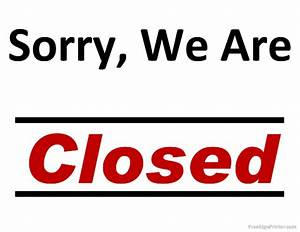 5 best images of printable holiday closed signs business With open closed sign template