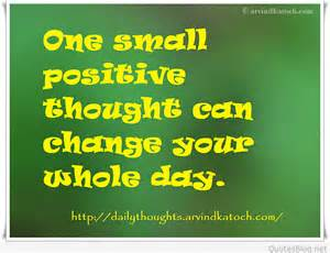 Positive Thoughts for Day Quotes