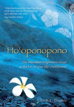 hooponopono  hawaiian forgiveness ritual   key