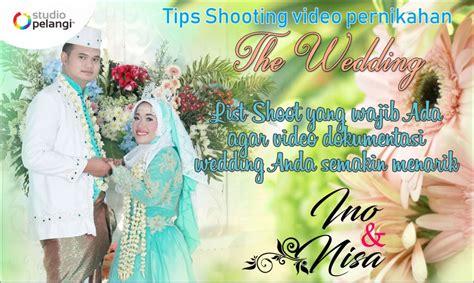 tips shooting video pernikahan  video dokumentasi
