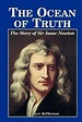 Ocean of Truth : The Story of Sir Isaac Newton, Paperback ...