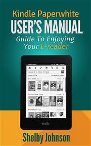 Book Review  Kindle Paperwhite User Manual