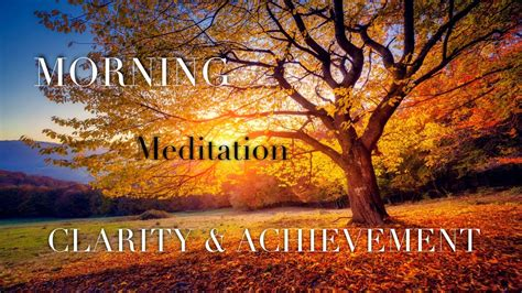 Daily Morning Meditation for Positive Energy ☯ Clarity and ...