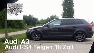 Felgen Für Audi A3 : audi a3 8pa mit rs4 titan felgen 18 zoll youtube ~ Kayakingforconservation.com Haus und Dekorationen