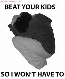 The most efficient way to beat your child.
