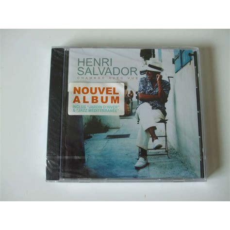 album chambre avec vue chambre avec vue de henri salvador cd chez dom88 ref