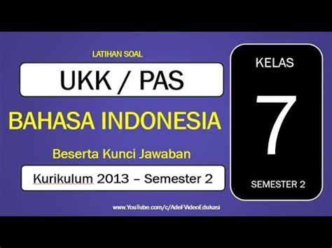 Download contoh soal beserta kunci jawaban siap ujian tengah semester ii (uts 2/ii) mapel bahasa indonesia smp/mts kelas tujuh (vii/7). Latihan Soal UKK Bahasa Indonesia Kelas 7 Semester 2 ...