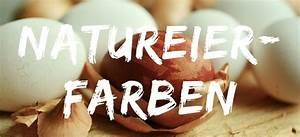 Eier Natürlich Färben : eier f rben ganz nat rlich was funktioniert nordischgruen ~ A.2002-acura-tl-radio.info Haus und Dekorationen