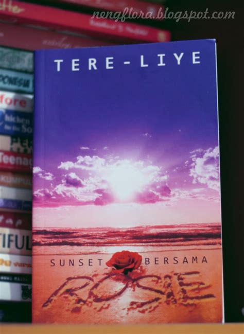 Sunset Bersama Rosie, Tere-Liye - Cerita Nengflora